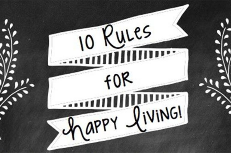 10 rregulla për një jetë të lumtur