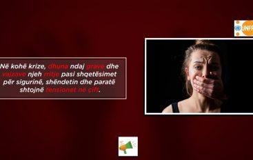 Në kohë krize, dhuna ndaj grave dhe vajzave njeh rritje